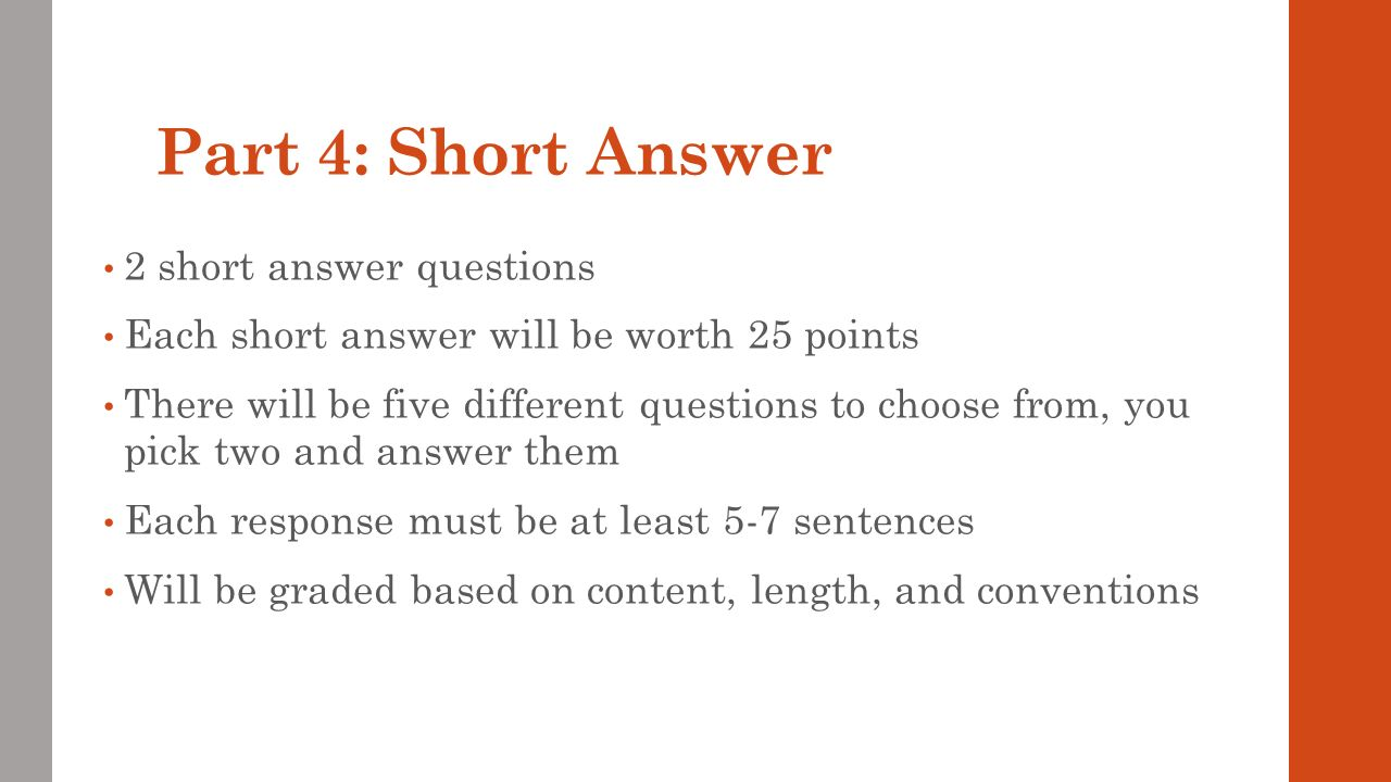 Part 4: Short Answer 2 short answer questions