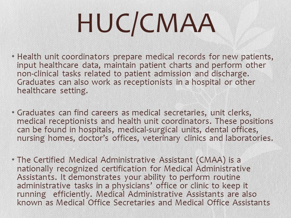 Medical Office Assistant With Health Unit Coordinator 3577124