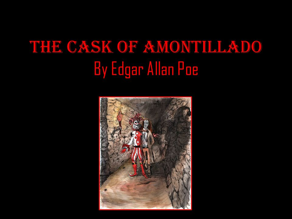 the literary techniques used in the cask of amontillado by edgar allan poe