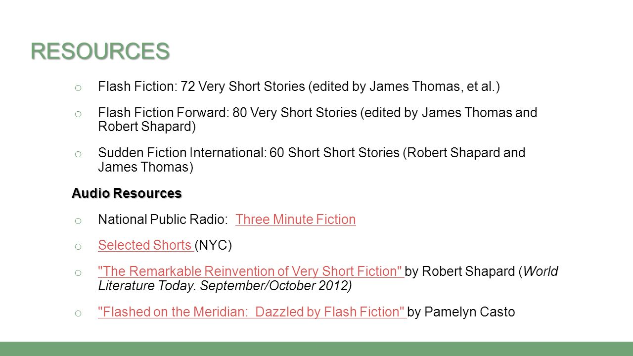 Resources Flash Fiction: 72 Very Short Stories (edited by James Thomas, et al.)
