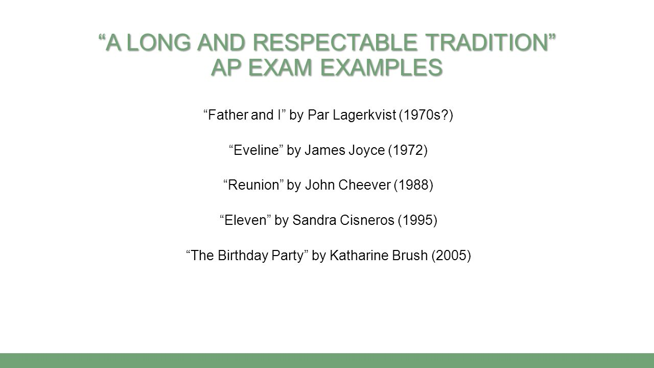 a long and respectable tradition AP Exam Examples