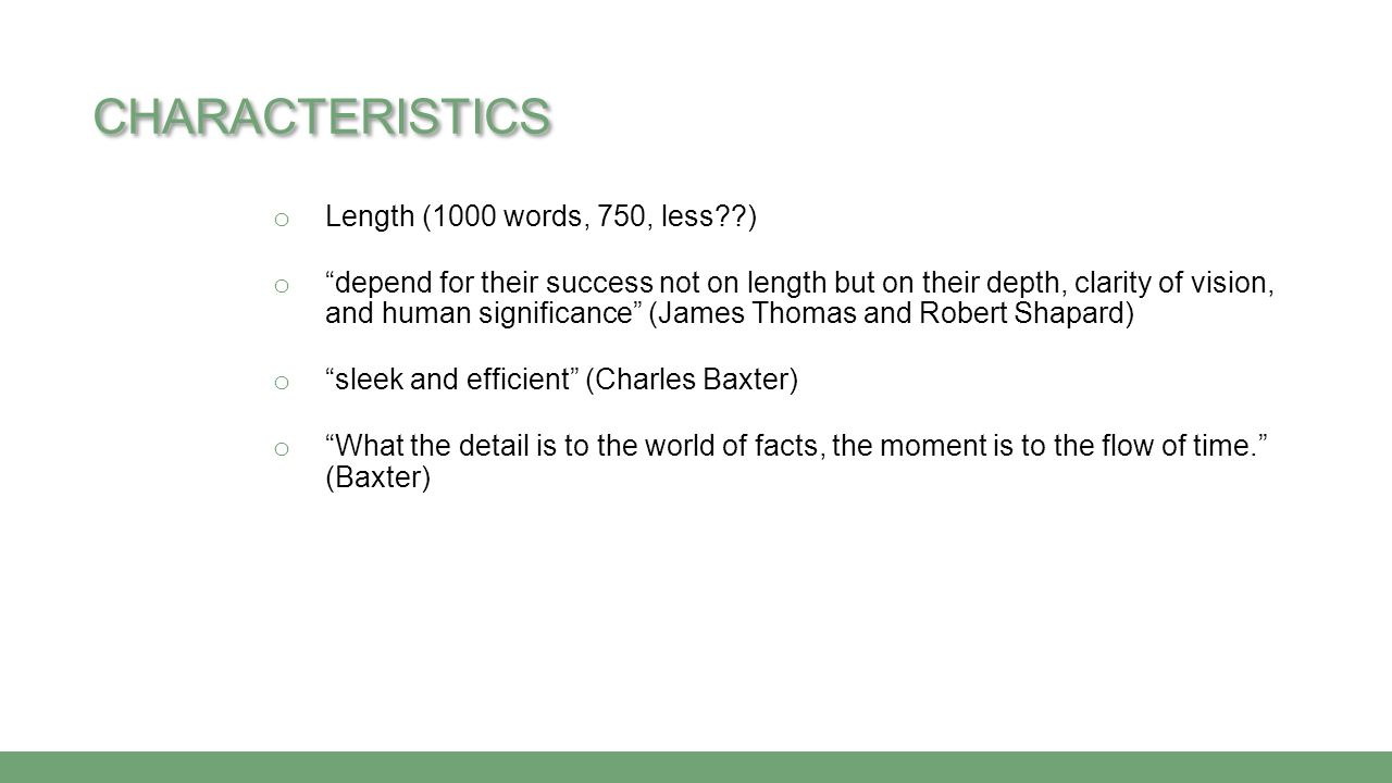 Characteristics Length (1000 words, 750, less )
