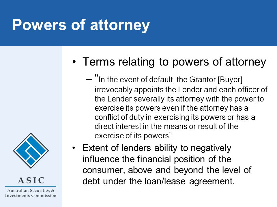 Powers of attorney Terms relating to powers of attorney