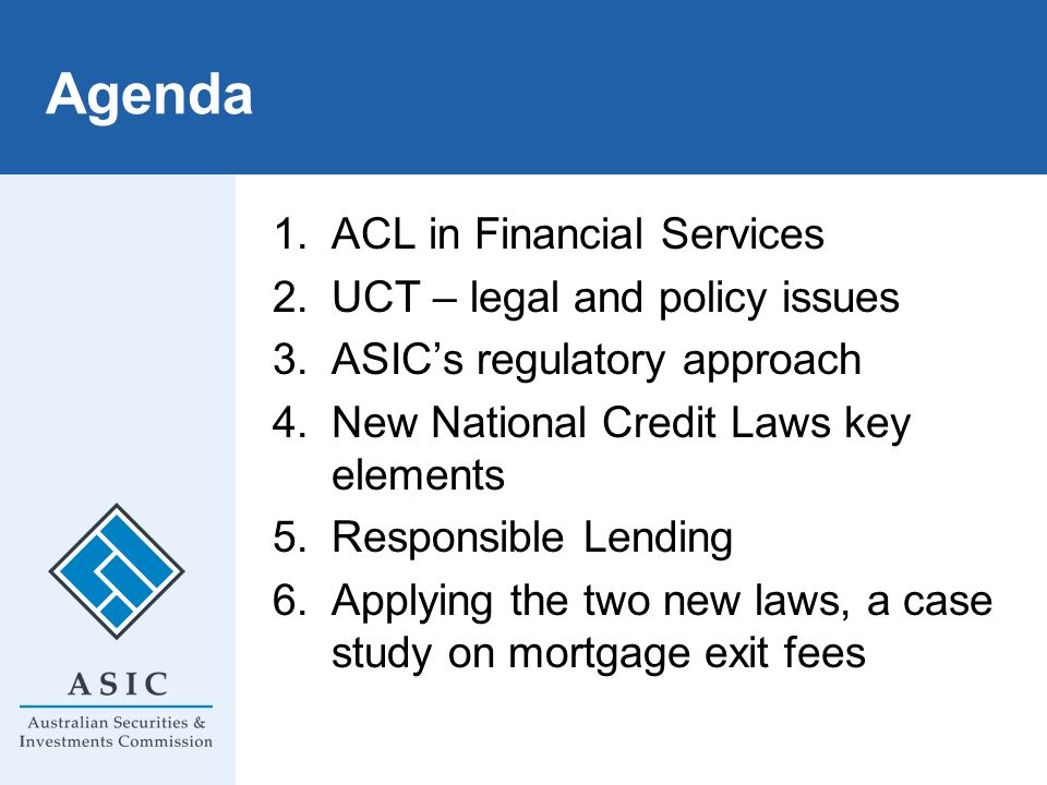 Agenda ACL in Financial Services UCT – legal and policy issues