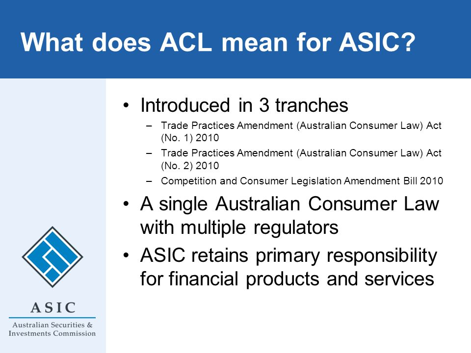 What does ACL mean for ASIC