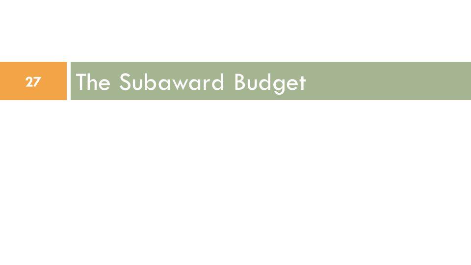 The Subaward Budget