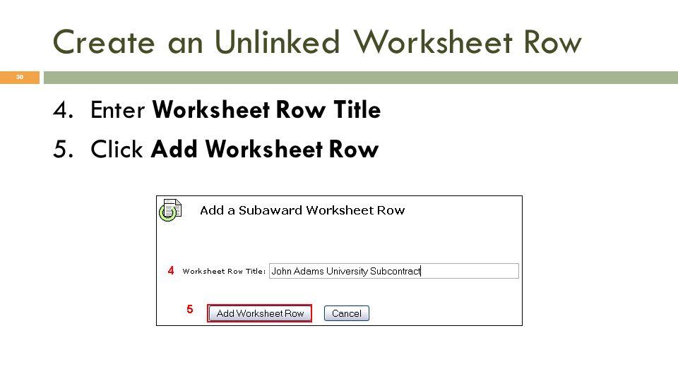 Create an Unlinked Worksheet Row