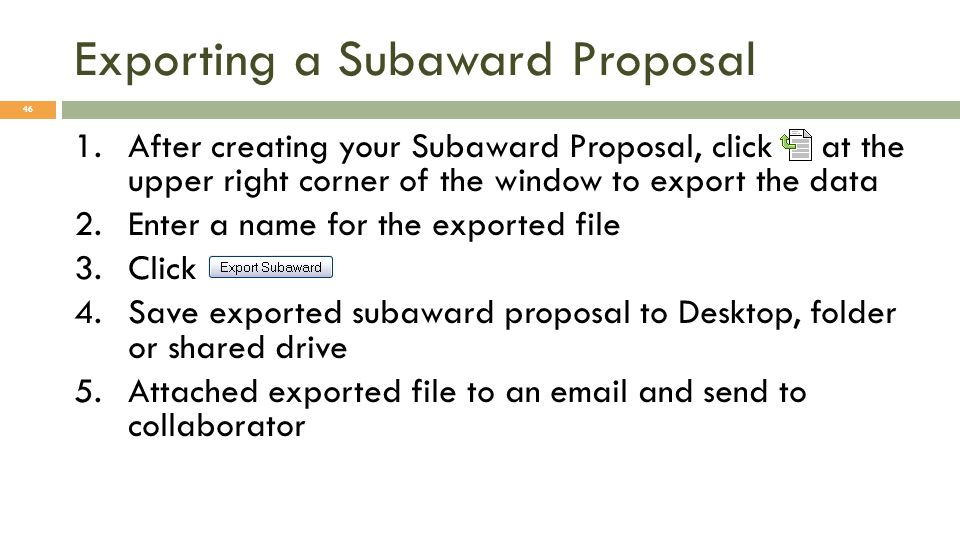 Exporting a Subaward Proposal
