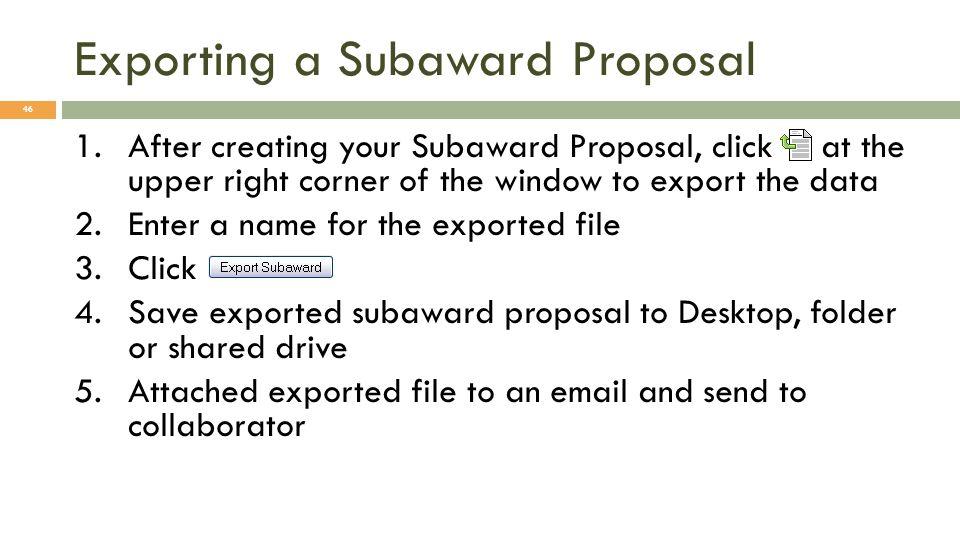 Exporting a Subaward Proposal