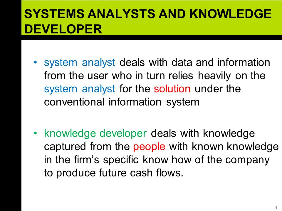 SYSTEMS ANALYSTS AND KNOWLEDGE DEVELOPER