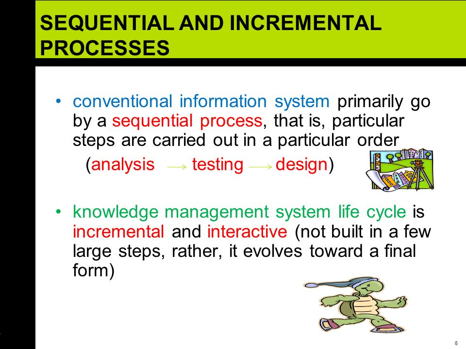 SEQUENTIAL AND INCREMENTAL PROCESSES