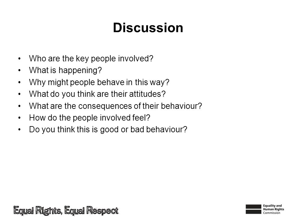 Discussion Who are the key people involved What is happening