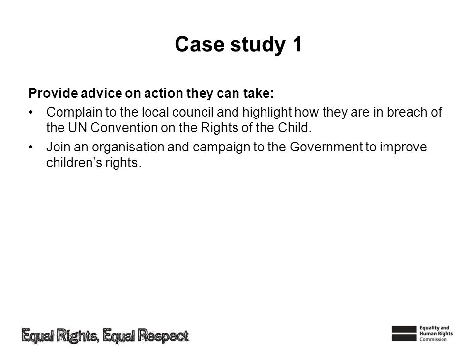 Case study 1 Provide advice on action they can take:
