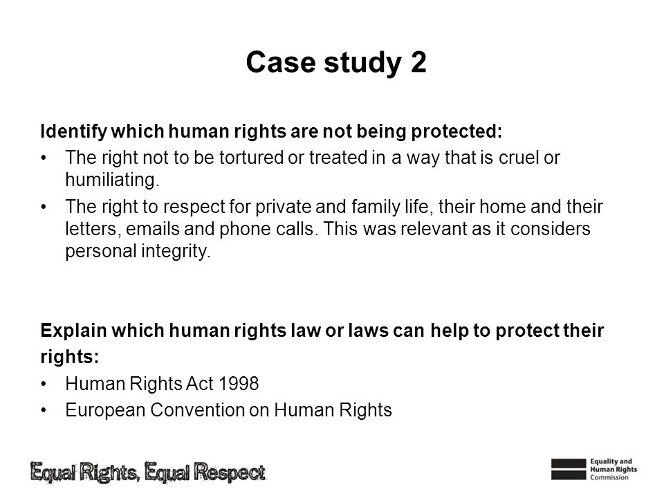 Case study 2 Identify which human rights are not being protected:
