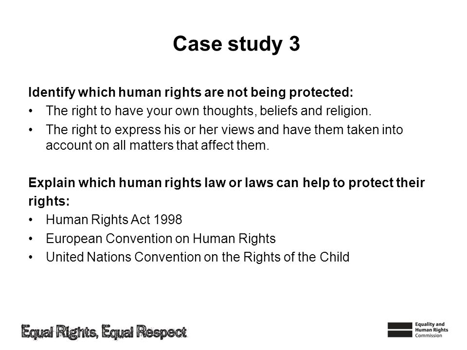 Case study 3 Identify which human rights are not being protected: