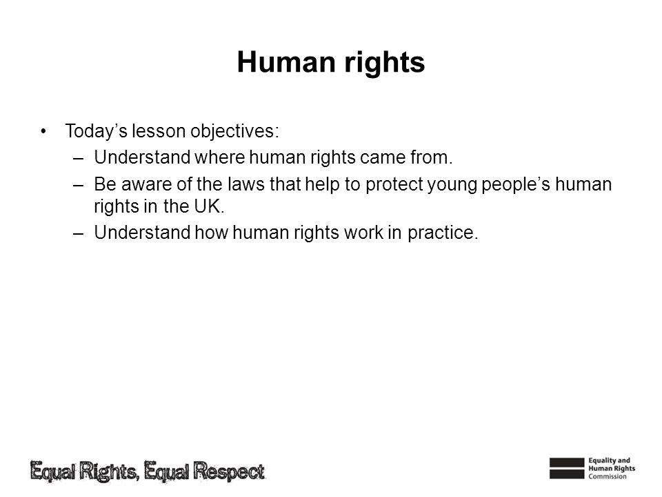 Human rights Today's lesson objectives: