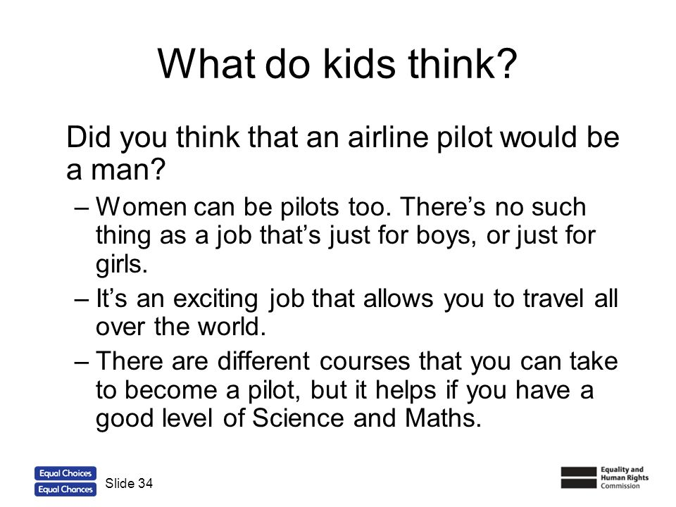 What do kids think Did you think that an airline pilot would be a man