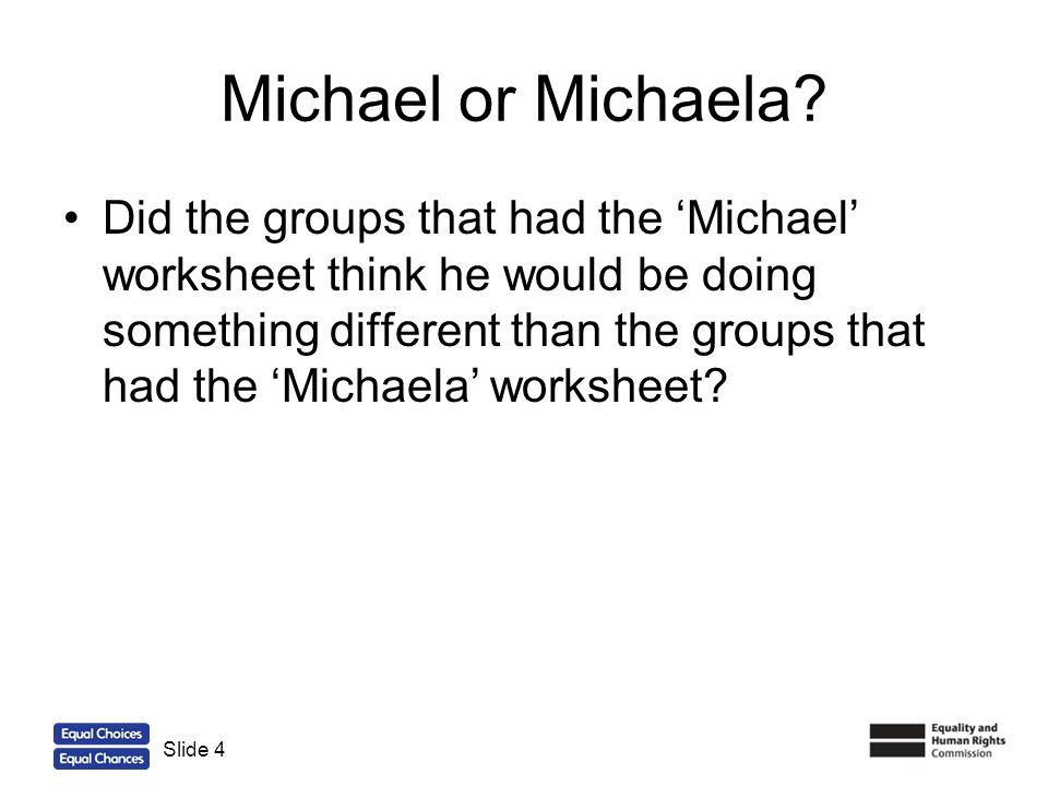 Michael or Michaela