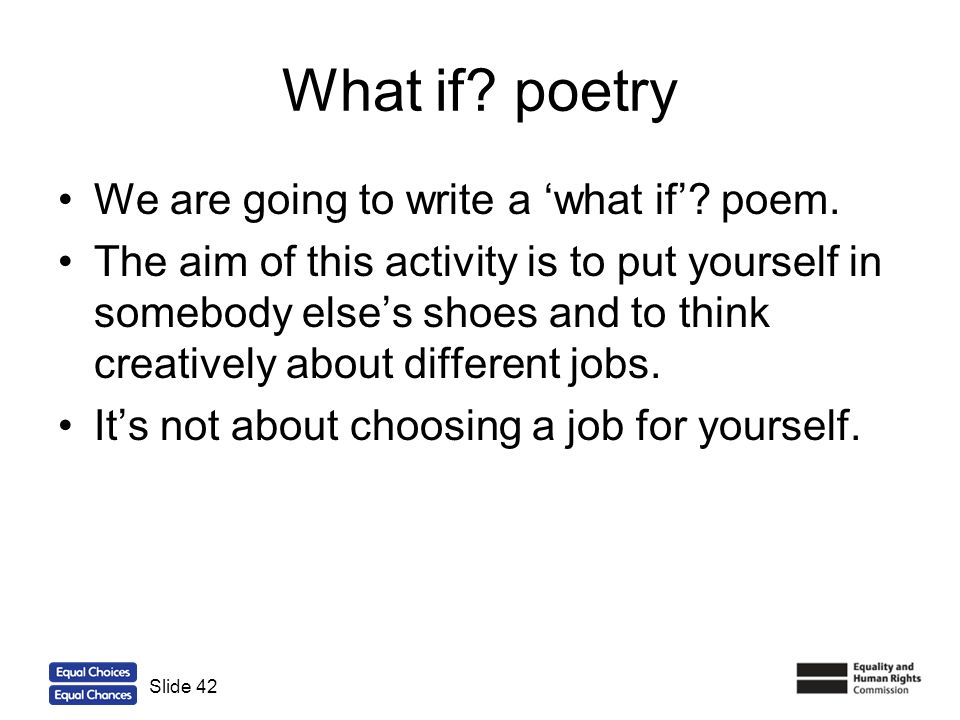 What if poetry We are going to write a 'what if' poem.