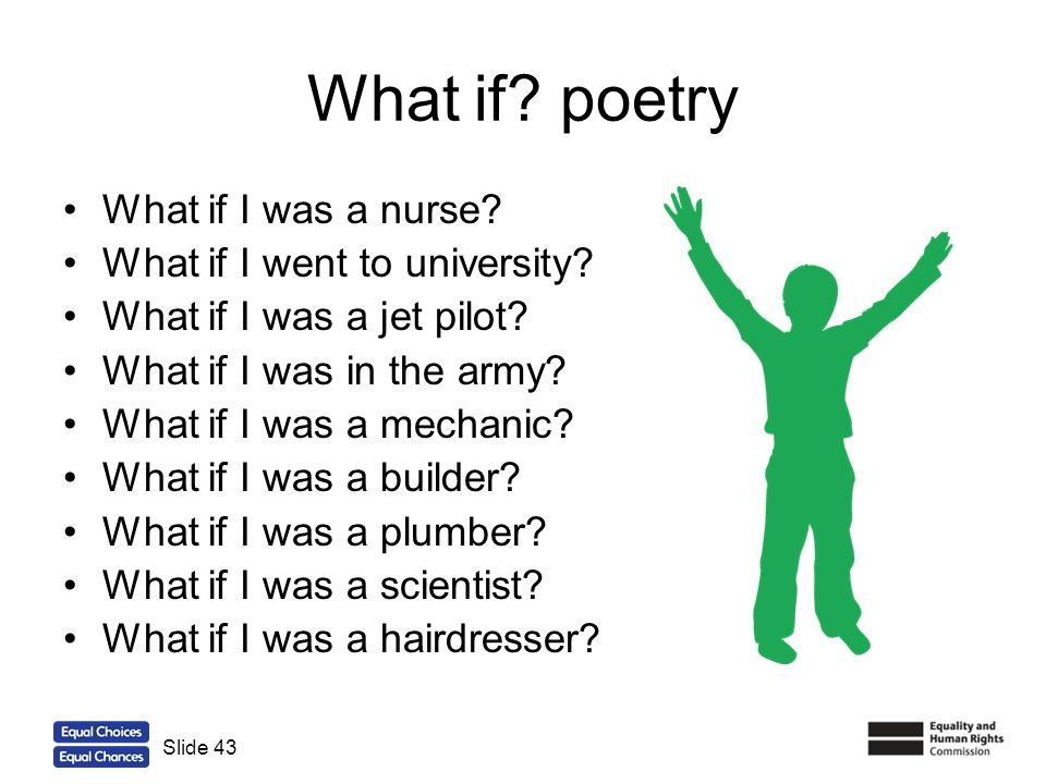What if poetry What if I was a nurse What if I went to university