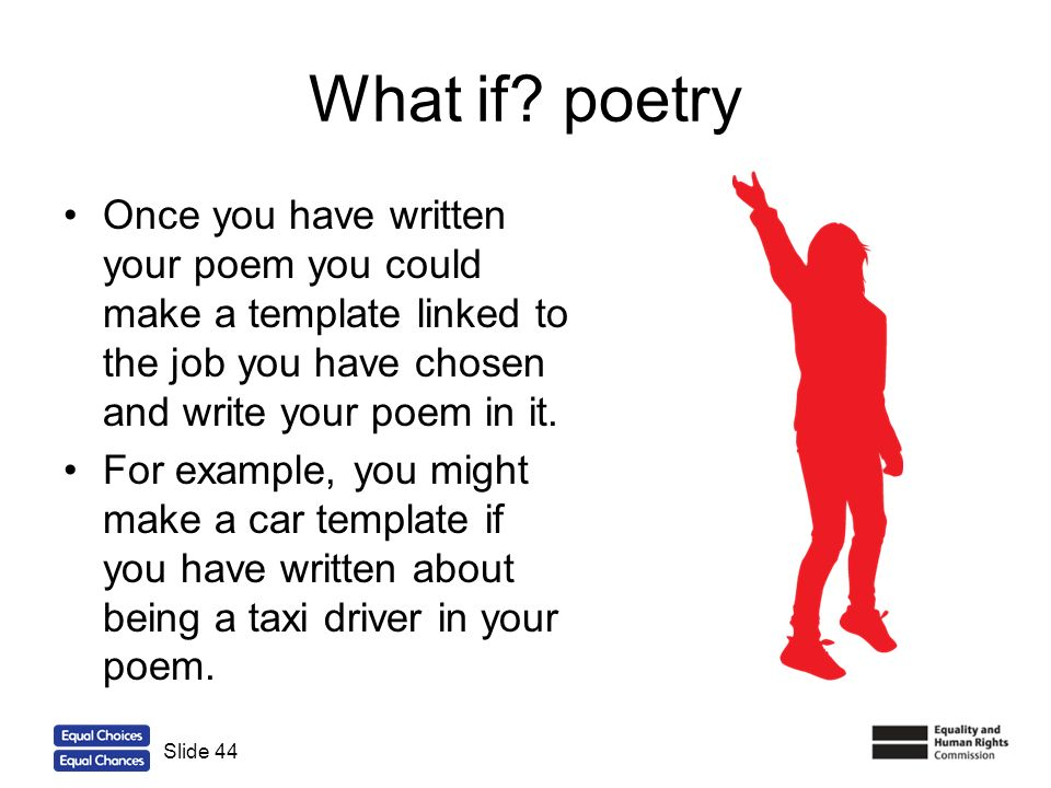 What if poetry Once you have written your poem you could make a template linked to the job you have chosen and write your poem in it.