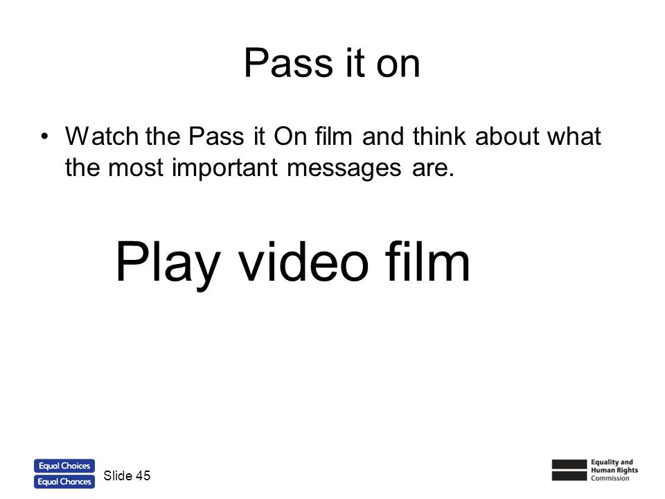 Play video film Pass it on