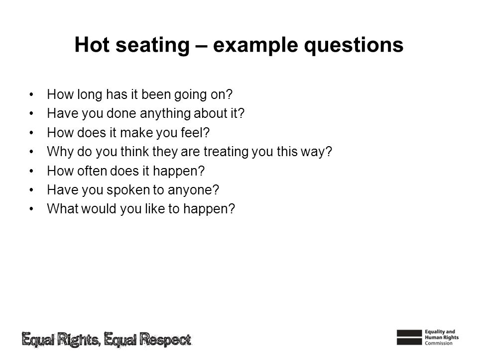 Hot seating – example questions