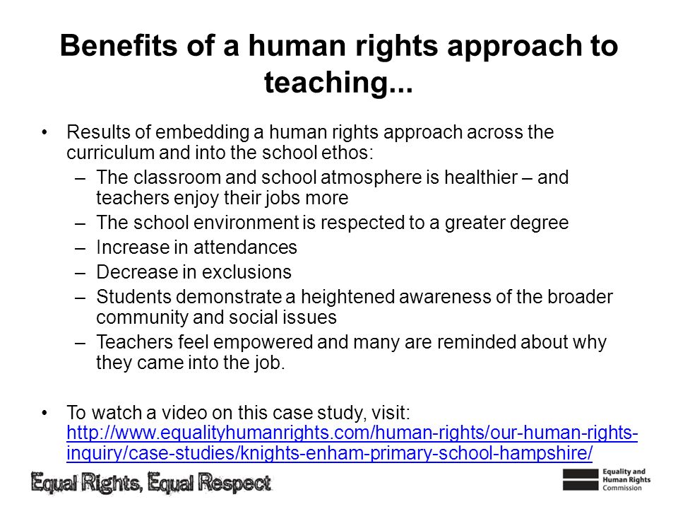 Benefits of a human rights approach to teaching...