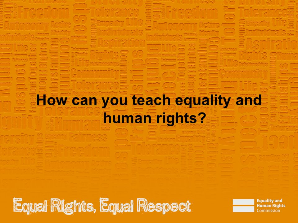 How can you teach equality and human rights
