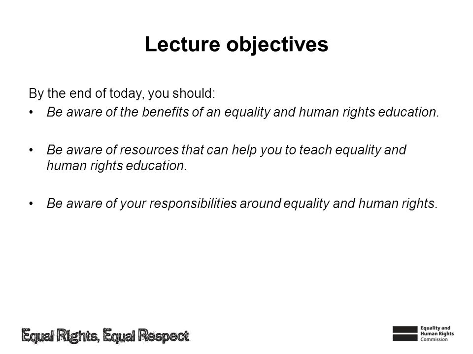 Lecture objectives By the end of today, you should: