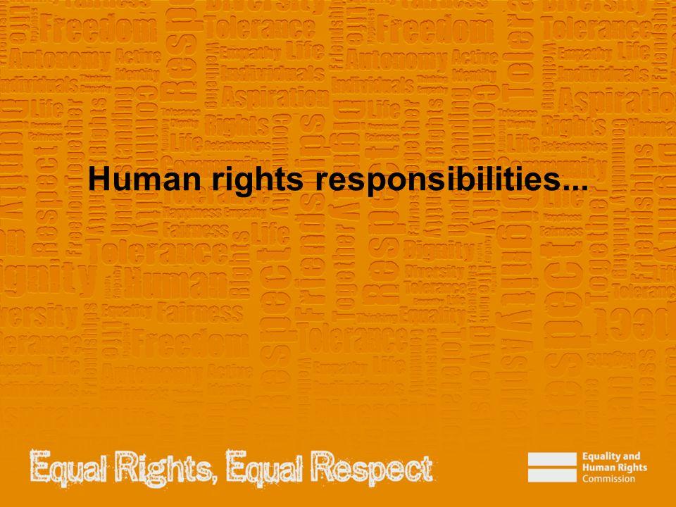 Human rights responsibilities...