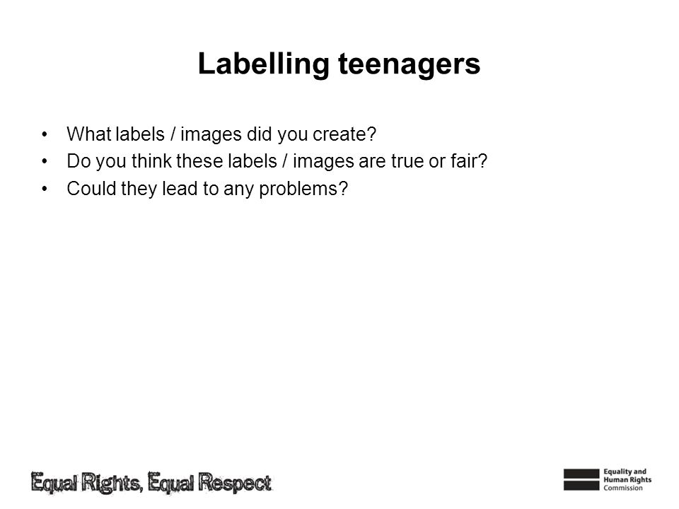 Labelling teenagers What labels / images did you create