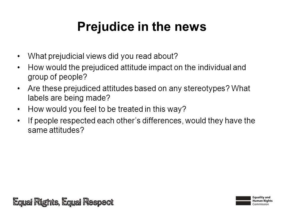 Prejudice in the news What prejudicial views did you read about