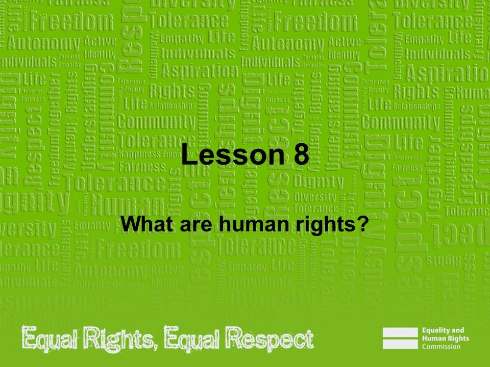 Lesson 8 What are human rights