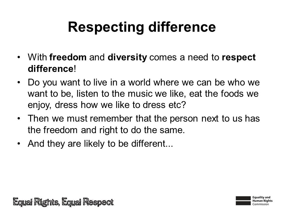 Respecting difference