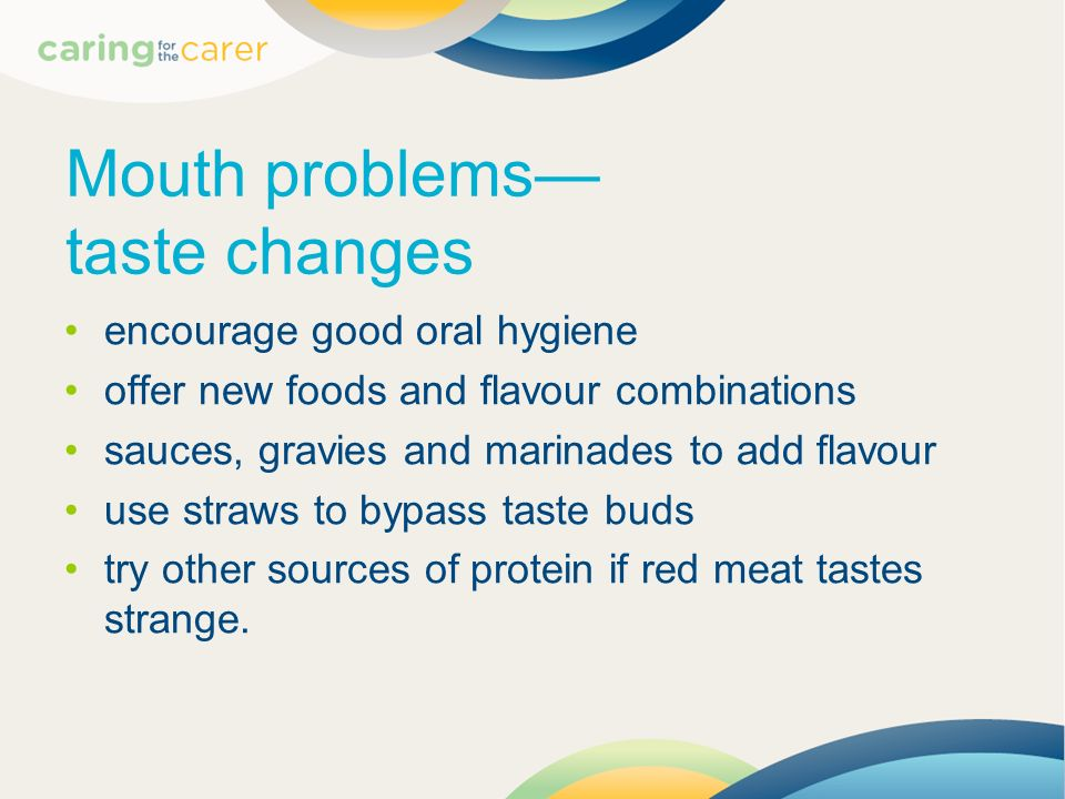 Mouth problems— taste changes