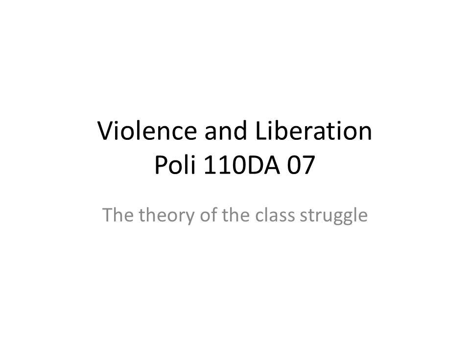Violence and Liberation Poli 110DA 07
