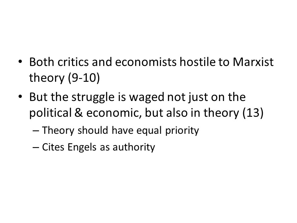 Both critics and economists hostile to Marxist theory (9-10)