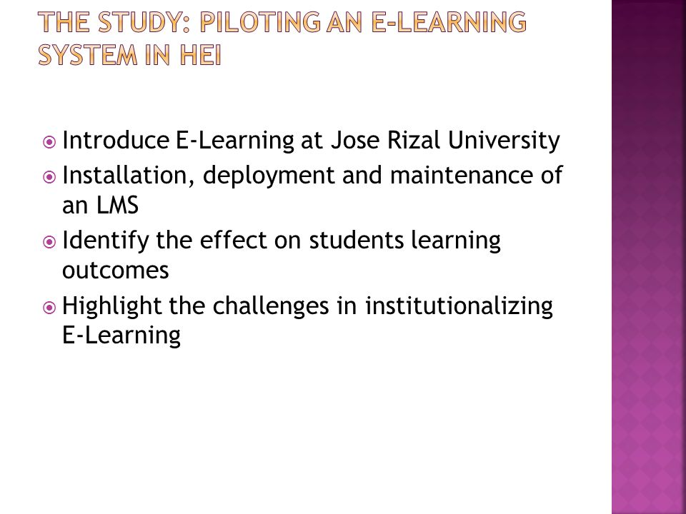 The Study: Piloting an E-Learning system in HEI
