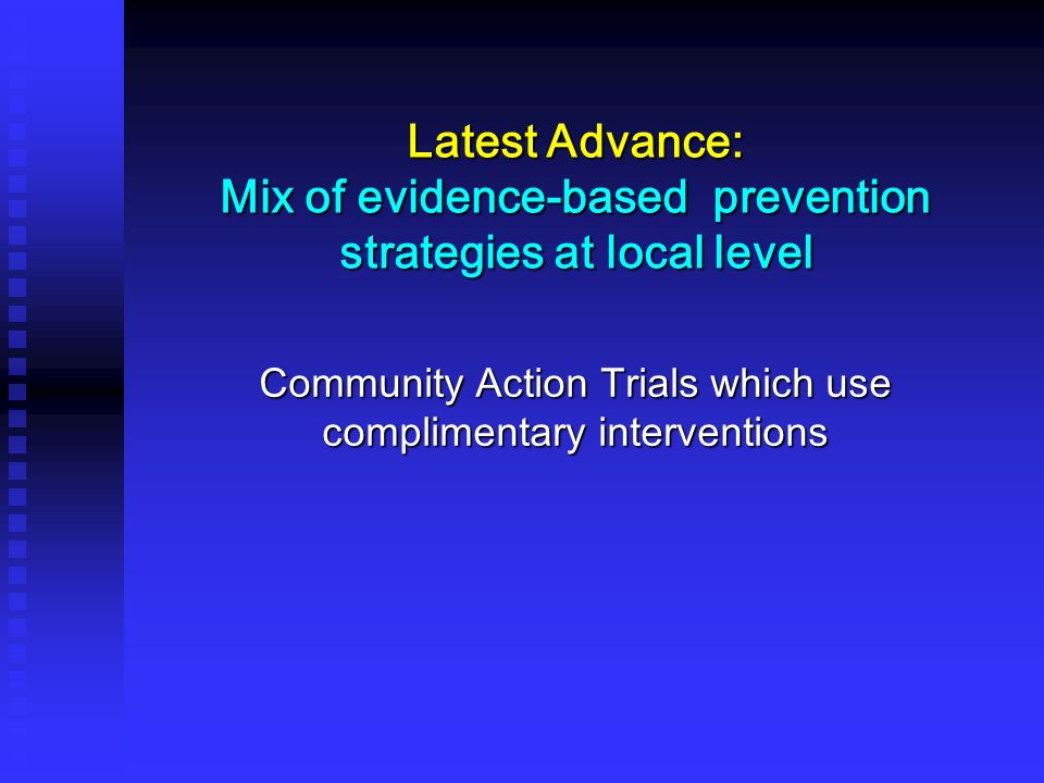 Community Action Trials which use complimentary interventions
