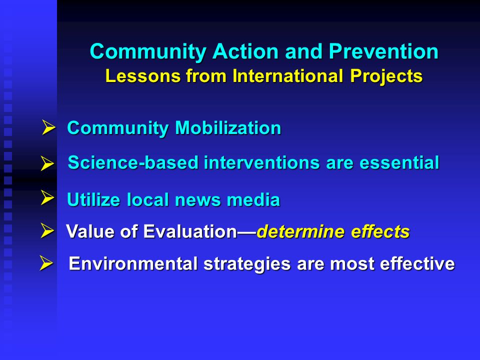 Community Action and Prevention Lessons from International Projects