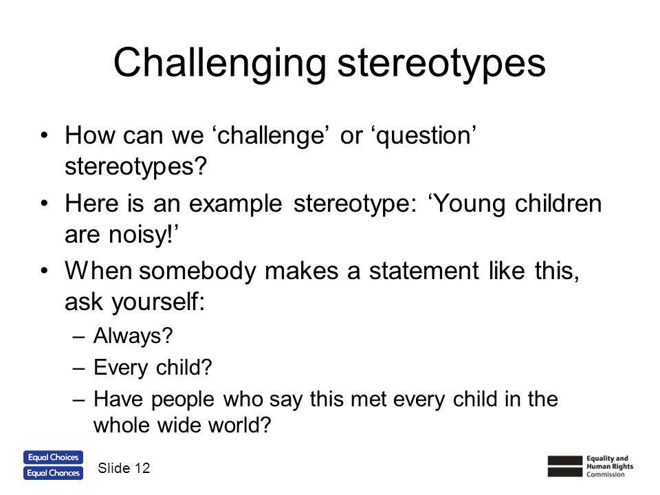 Challenging stereotypes