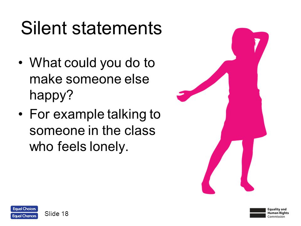 Silent statements What could you do to make someone else happy