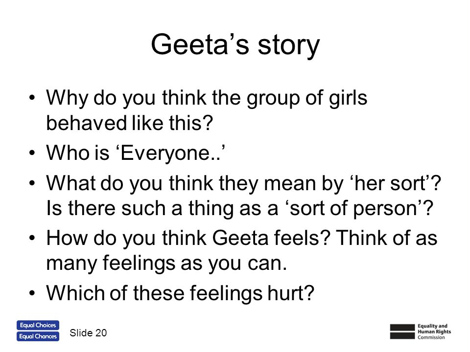 Geeta's story Why do you think the group of girls behaved like this