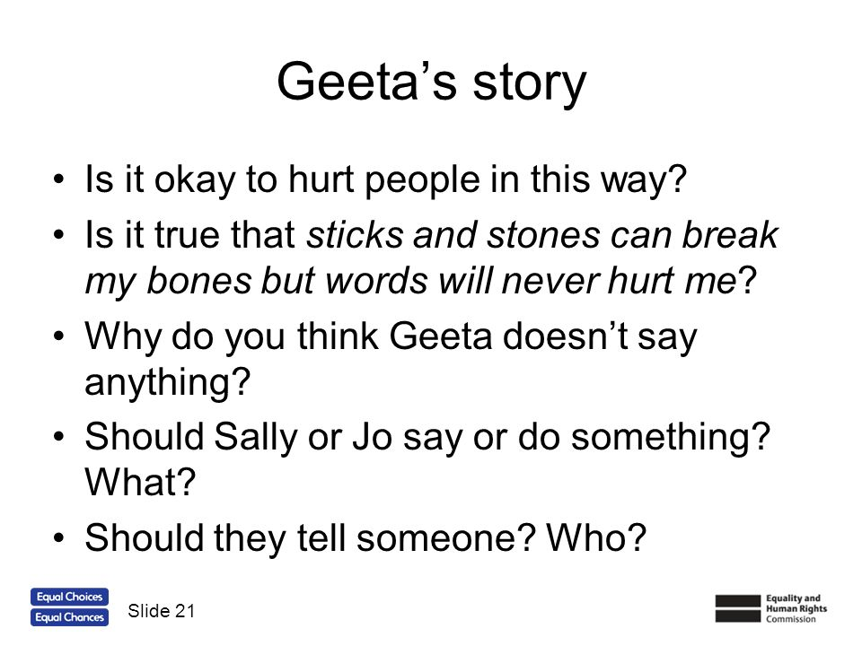 Geeta's story Is it okay to hurt people in this way