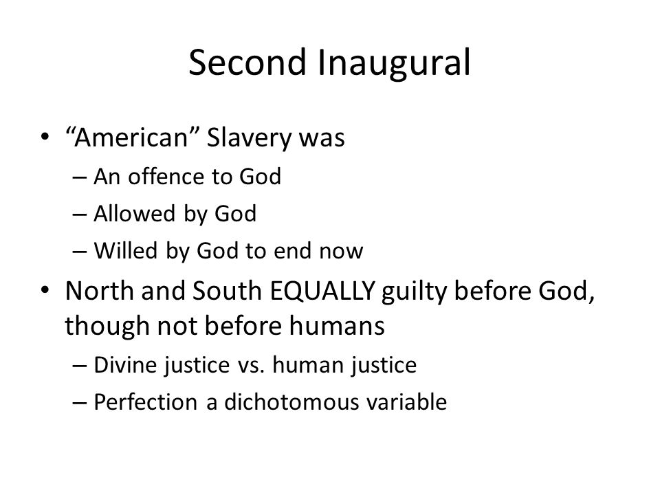 Second Inaugural American Slavery was