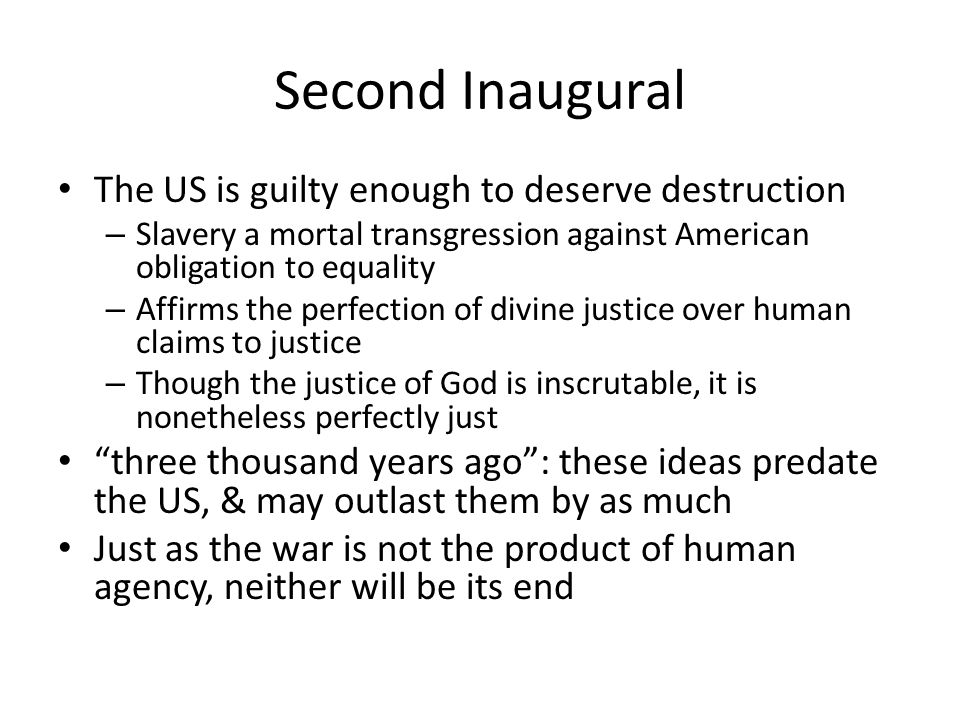Second Inaugural The US is guilty enough to deserve destruction