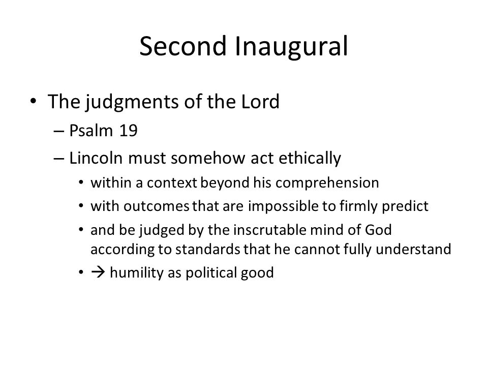 Second Inaugural The judgments of the Lord Psalm 19