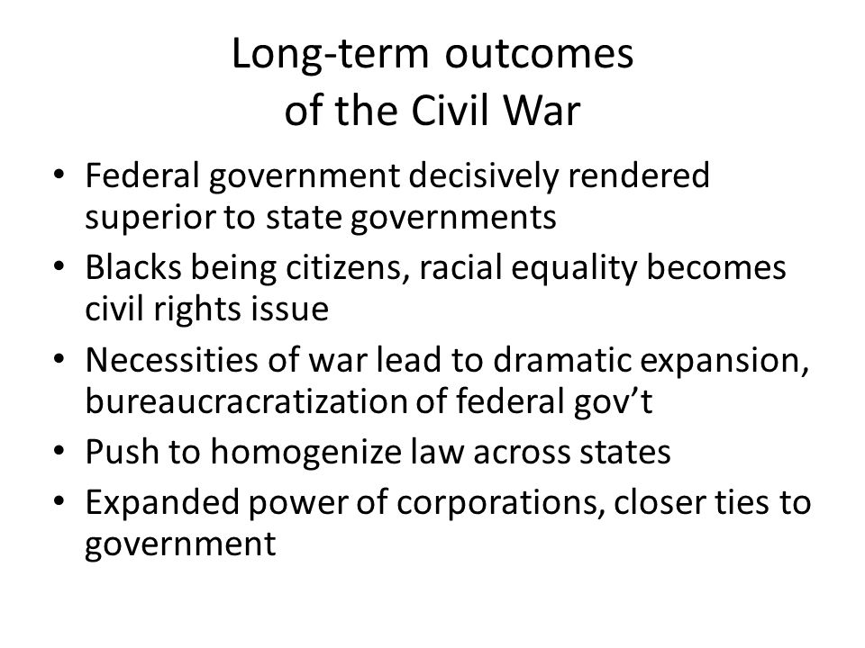 Long-term outcomes of the Civil War