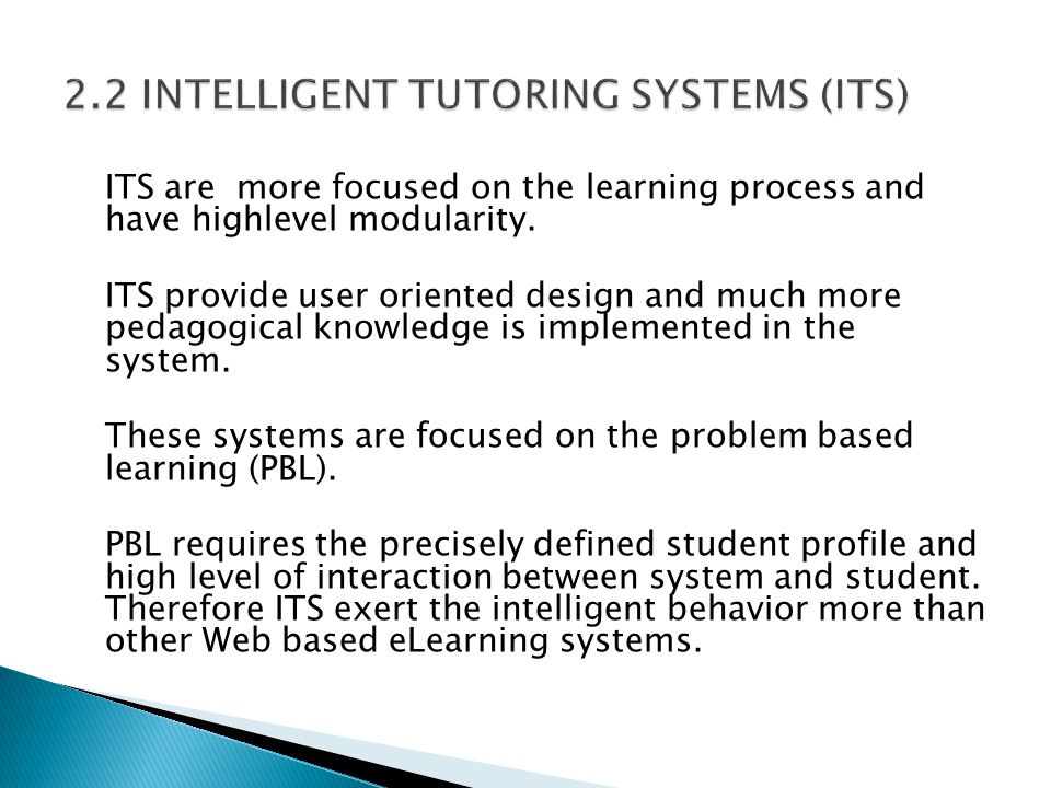 2.2 INTELLIGENT TUTORING SYSTEMS (ITS)